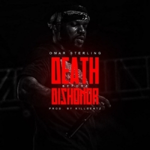Omar Sterling - Death Before Dishonor